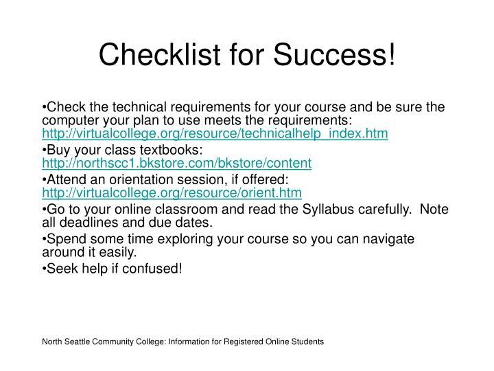 Checklist for Success!