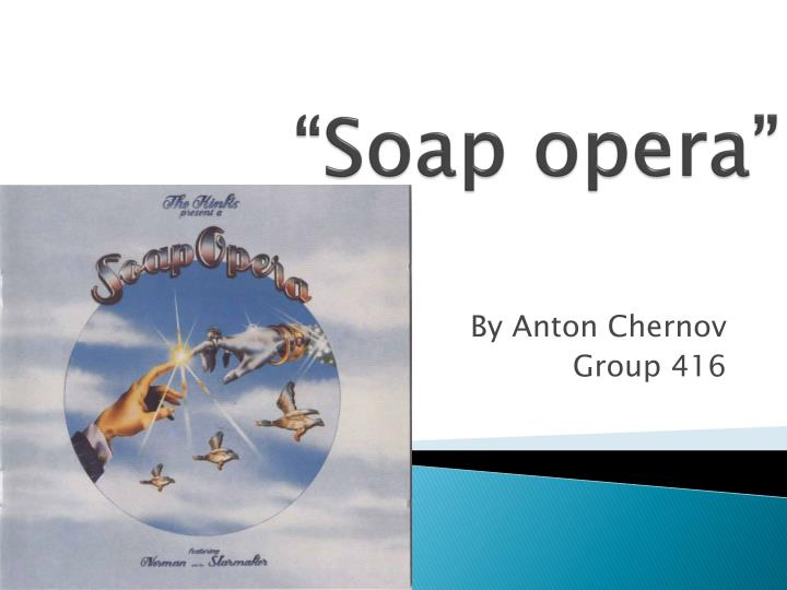 the history of soap operas essay