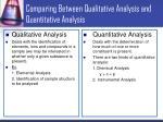 comparing between qualitative analysis and quantitative analysis