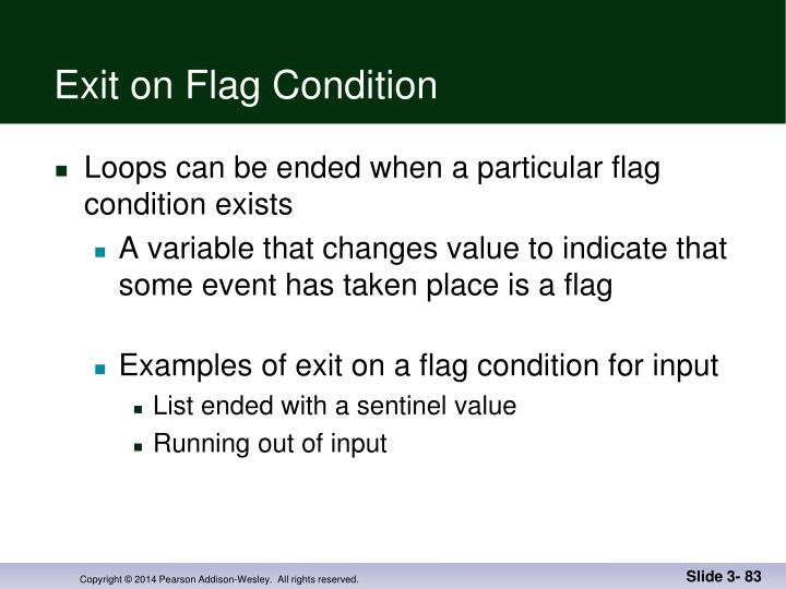 Exit on Flag Condition