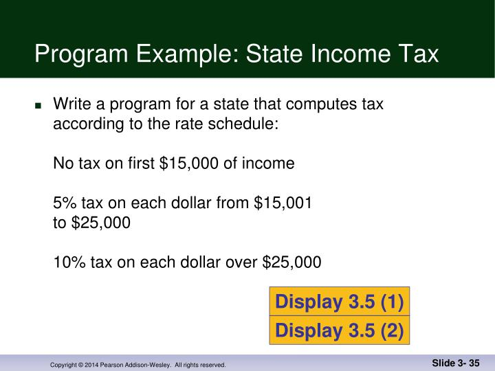 Program Example: State Income Tax