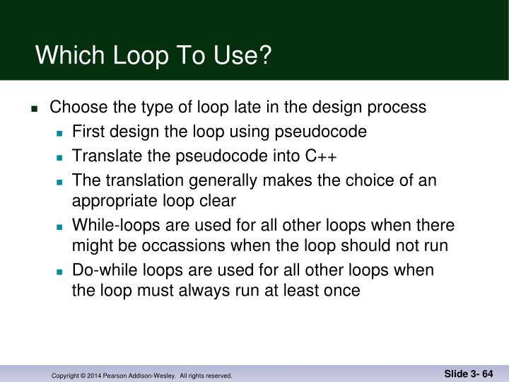 Which Loop To Use?