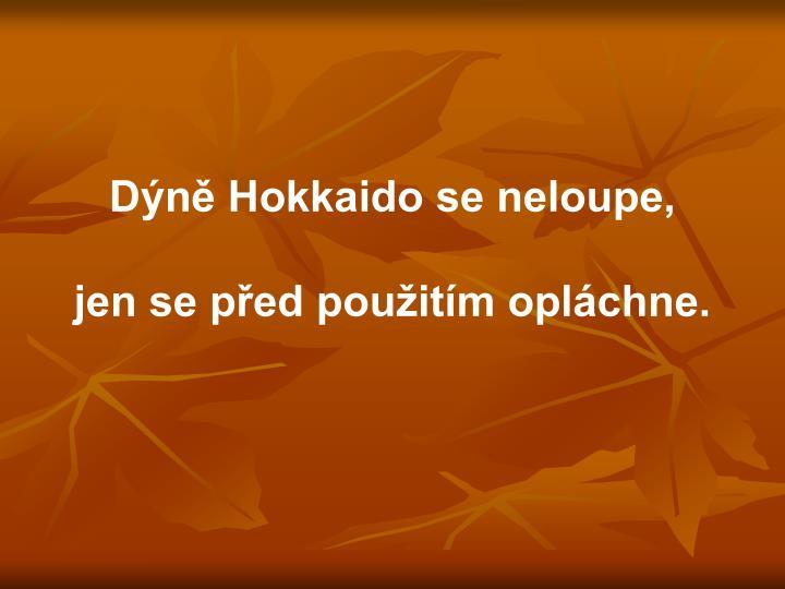 Dýně Hokkaido se neloupe,
