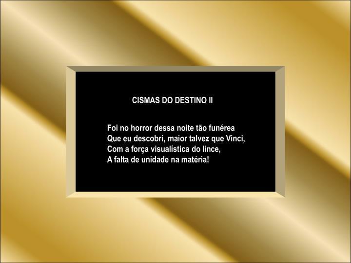 CISMAS DO DESTINO II