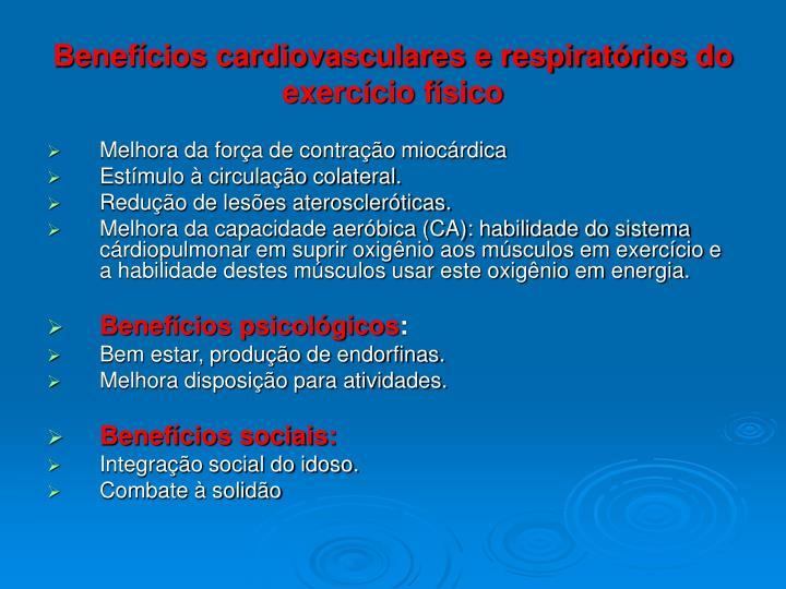 Benefícios cardiovasculares e respiratórios