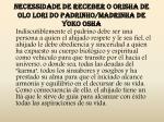 necessidade de receber o orisha de olo lori do padrinho madrinha de yoko osha2