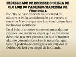 necessidade de receber o orisha de olo lori do padrinho madrinha de yoko osha4