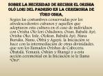 sobre la necesidad de recibir el orisha ol lori del padrino en la ceremonia de yoko osha3