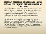 sobre la necesidad de recibir el orisha ol lori del padrino en la ceremonia de yoko osha7