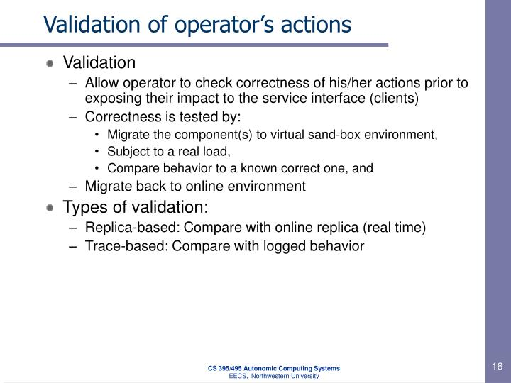 Validation of operator's actions