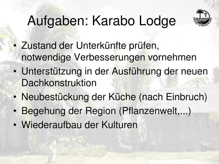 Aufgaben: Karabo Lodge
