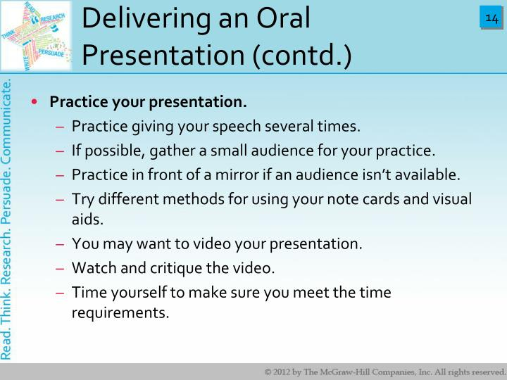 writing an oral presentation Oral presentation making a good oral presentation is an art that involves attention to the needs of your audience, careful planning, and attention to delivery this page explains some of the basics of effective oral presentation.