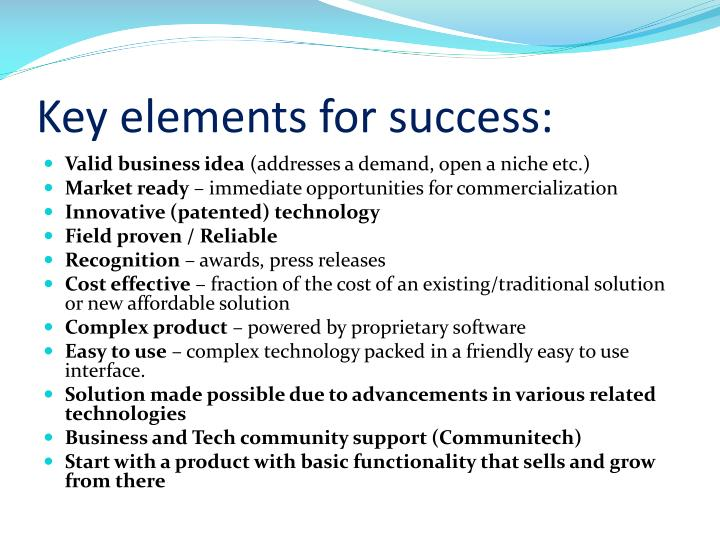 Key elements for success:
