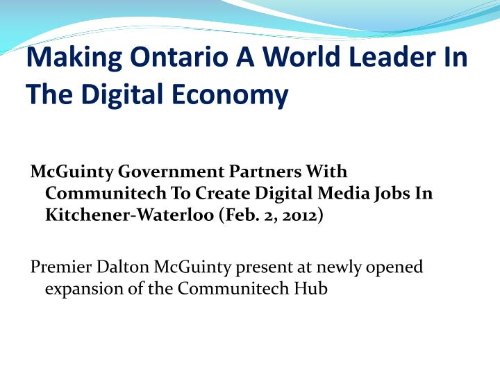 Making ontario a world leader in the digital economy