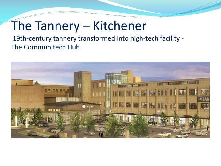 The Tannery – Kitchener