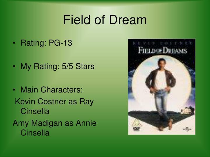 Field of Dream