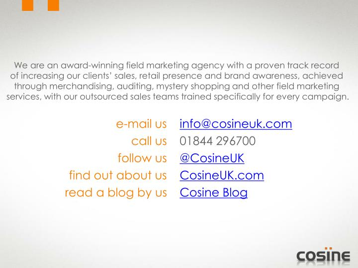 We are an award-winning field marketing agency with a proven track record