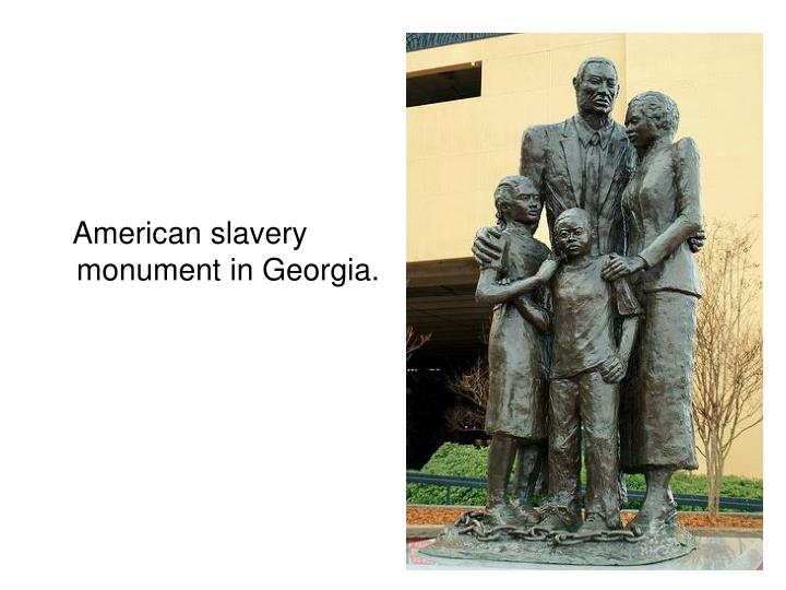 American slavery monument in Georgia.