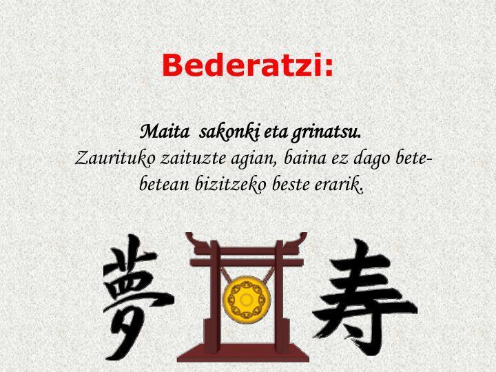Bederatzi: