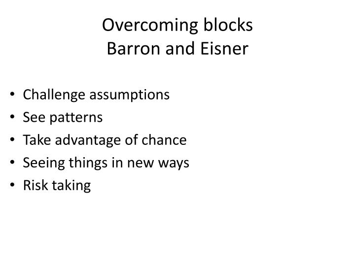 Overcoming blocks