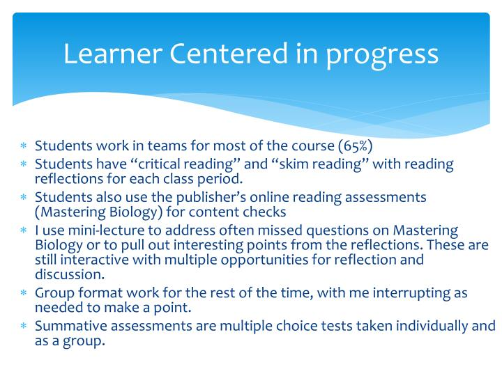 Learner centered in progress