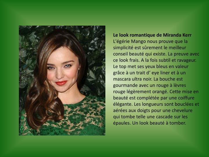 Le look romantique de Miranda Kerr