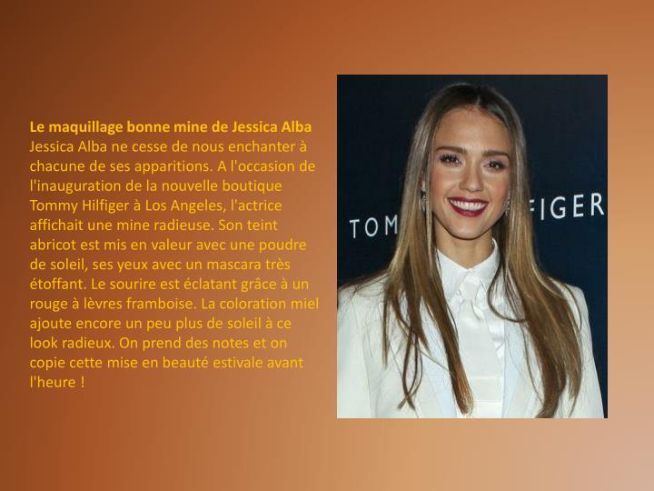 Le maquillage bonne mine de Jessica Alba