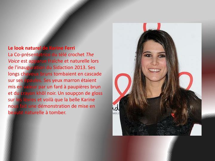 Le look naturel de Karine Ferri