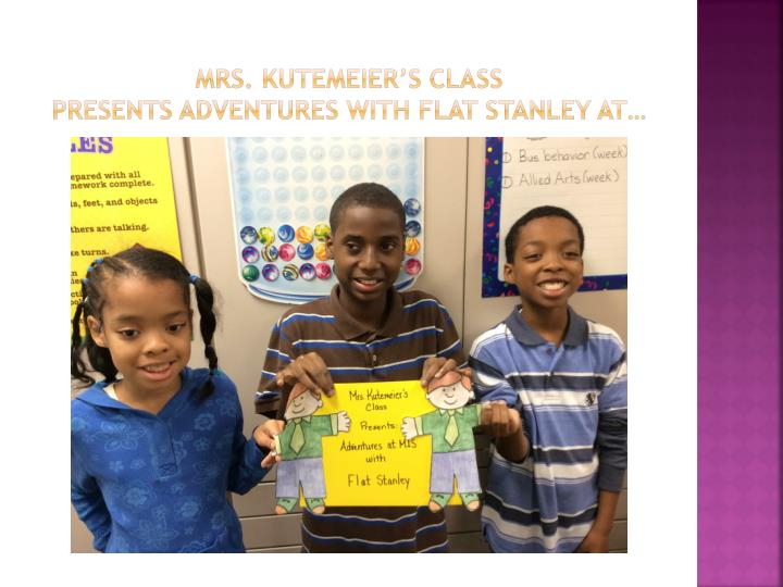 mrs kutemeier s class presents adventures with flat stanley at n.