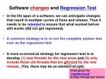 software changes and regression test
