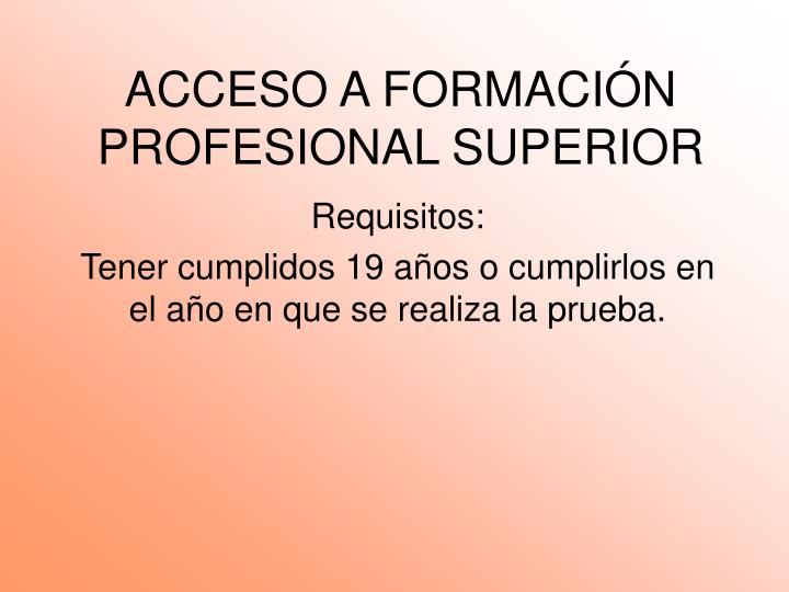 Acceso a formaci n profesional superior