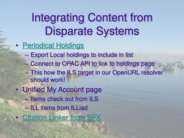 Integrating Content from Disparate Systems