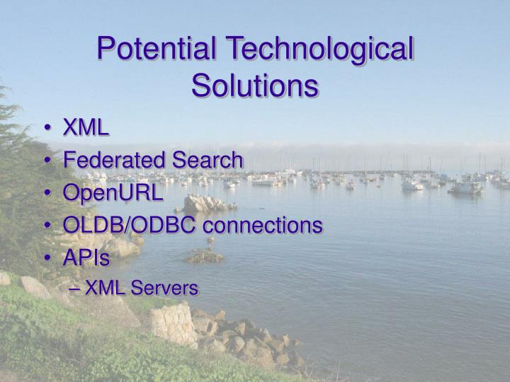 Potential Technological Solutions