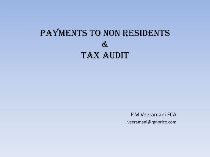 payments to non residents tax audit n.