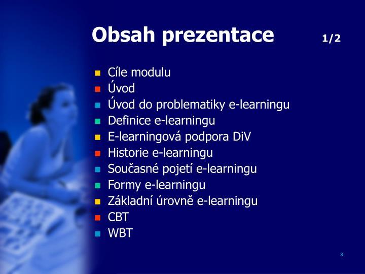 Obsah prezentace 1 2