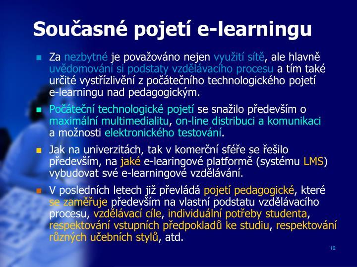 Současné pojetí e-learningu