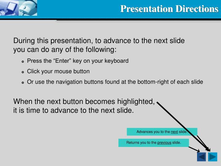 Presentation directions