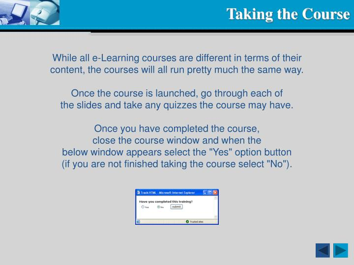 Taking the Course