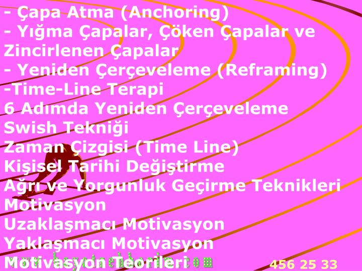- Çapa Atma (Anchoring)