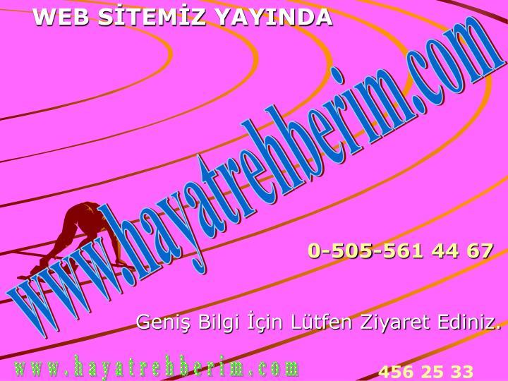 WEB SİTEMİZ YAYINDA