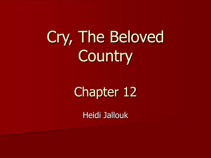 africa cry the beloved country essay The theme of racism and apartheid in cry, the beloved country from litcharts | the creators of some cry for the cutting up of south africa without delay into.