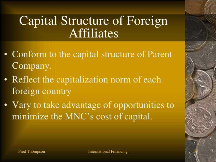 Capital Structure of Foreign Affiliates