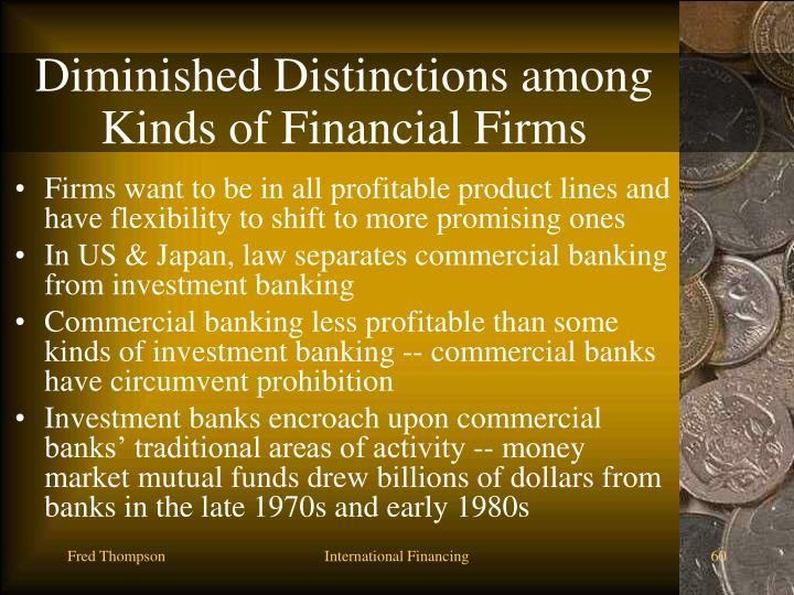 Diminished Distinctions among Kinds of Financial Firms