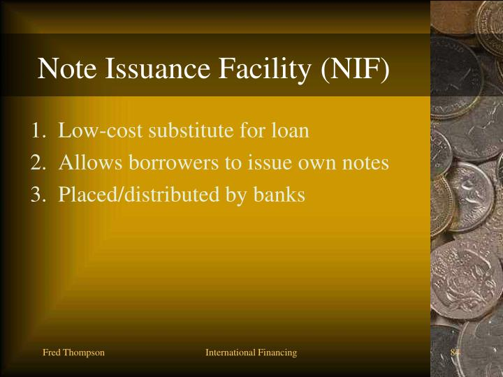 Note Issuance Facility (NIF)