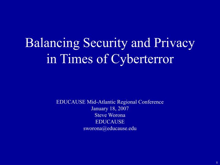 balancing security and privacy in times of cyberterror n.