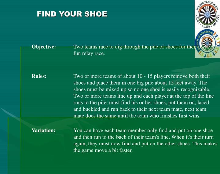 FIND YOUR SHOE