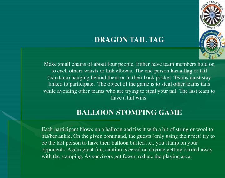 DRAGON TAIL TAG