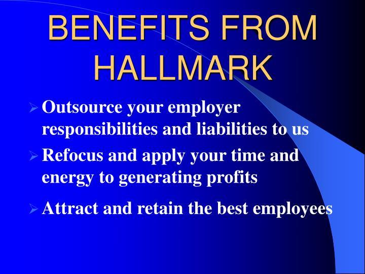 BENEFITS FROM HALLMARK