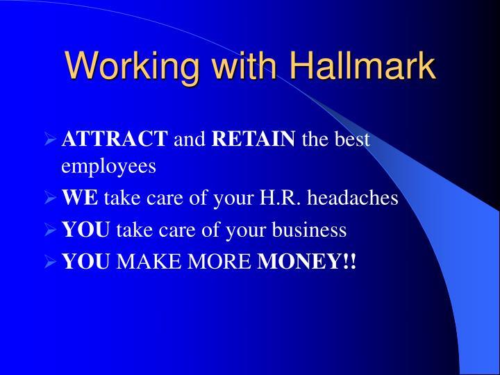 Working with Hallmark