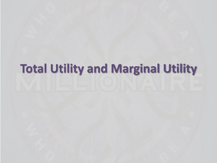 total utility and marginal utility n.